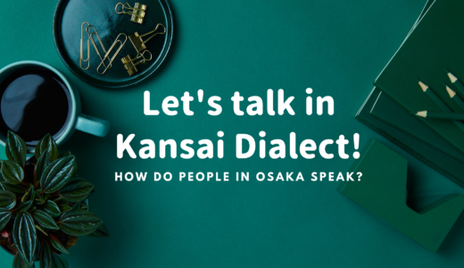 Kansai Dialect - This is how people in Osaka speak-